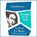 Disturber of the Peace: The Life of H. L. Mencken Audiobook by William Manchester Narrated by Anthony Heald