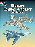 Modern Combat Aircraft, John Batchelor, 0486430324