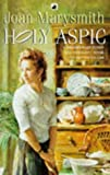 Holy Aspic, Joan Marysmith, 0552996882