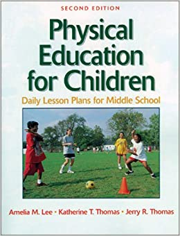 Physical Education For Children:Daily Lesson Plan Midl School-2E