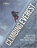 Front cover for the book Climbing Everest: Tales of Triumph and Tragedy on the World's Highest Mountain by Audrey Salkeld
