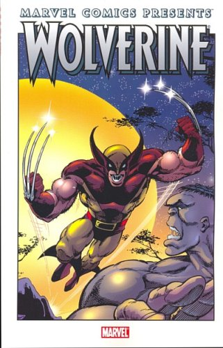 - Marvel Comics Presents Wolverine - Single Issue of Comic Book Series (See Sellers Comments for Issue #)