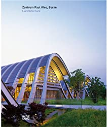L'architecture : Zentrum Paul Klee, Berne