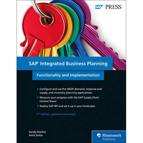 Download SAP Integrated Business Planning (SAP IBP): Functionality and Implementation (2nd Edition) (SAP PRESS) ebook