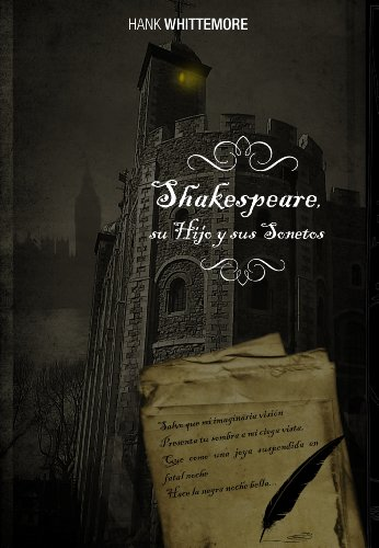 Shakespeare, su Hijo y sus Sonetos.