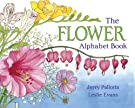 The Flower Alphabet Book (Jerry Pallotta's Alphabet Books), by Jerry Pallotta