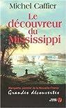 Le découvreur du Mississippi