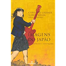 Imagens do Japão. Experiências e Invenções