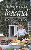 Festive Food of Ireland, Darine Allen, 1568331932