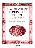 Il principe felice e altre storie (Italian Edition)