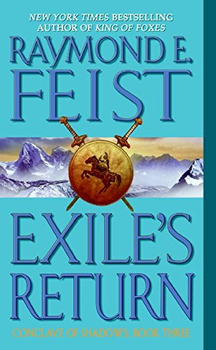 Book: Exile's Return (Conclave of Shadows Book Three) by Raymond E. Feist