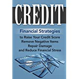 Credit Score:: Credit Score Rescue Plan: A Proven Credit Repair Strategy for Your Financial Life: Credit Repair Tips, Hidden Credit Repair Secrets, Credit ... Your Income Or Having A Second Job Book 1)