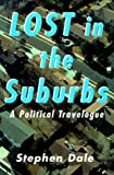 Lost in the Suburbs, Stephen Dale, 0773732047