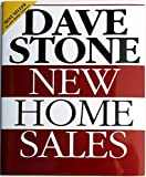 New Home Sales, Dave Stone, 0884624188