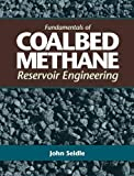 img - for Fundamentals of Coalbed Methane Reservoir Engineering book / textbook / text book