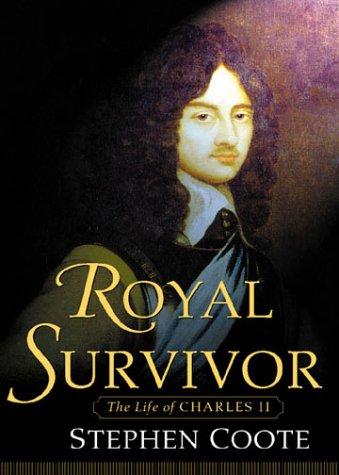 Royal Survivor: The Life of Charles II pdf