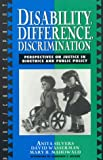 Disability, Difference, Discrimination, Anita Silvers and Mary B. Mahowald, 0847692221