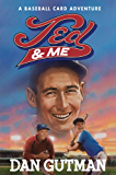 Ted & Me (Baseball Card Adventures Book 11)