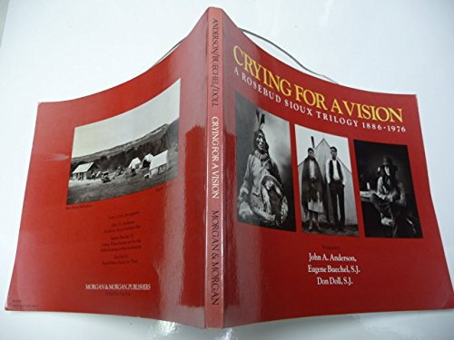 Books : Crying for a Vision: A Rosebud Sioux Trilogy, 1886-1976