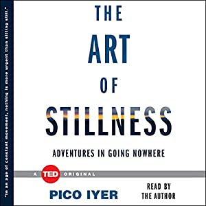 The Art of Stillness Hörbuch