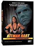 "Hitman Hart: Wrestling With Shadows (2007) Bret ""the Hitman"" Hart"
