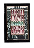 Drift to War 1922-1939, Richard Lamb, 0312058586