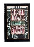 Drift to War 1922-1939, Richard Lamb, 0312058586