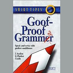 Goof-Proof Grammar
