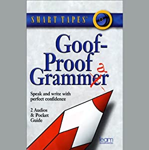 Goof-Proof Grammar Audiobook