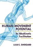 Human Movement Potential, Lulu E. Sweigard, 1626549443