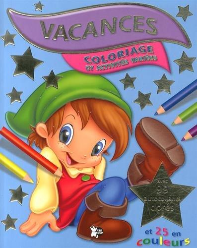 Coloriage Et Activités Variées Vacances 9788467736151