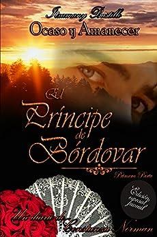 Edición especial juvenil de El Príncipe de Bórdovar 1 (Ocaso y Amanecer) (Spanish Edition) by [Bustillo, Itxa]