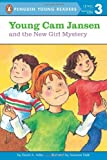 Young Cam Jansen and the New Girl Mystery, David A. Adler, 0142403539