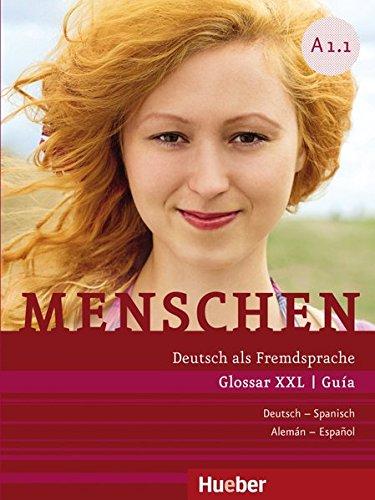 Menschen A1/1: Deutsch als Fremdsprache / Glossar XXL Deutsch-Spanisch – Guía Alemán-Español