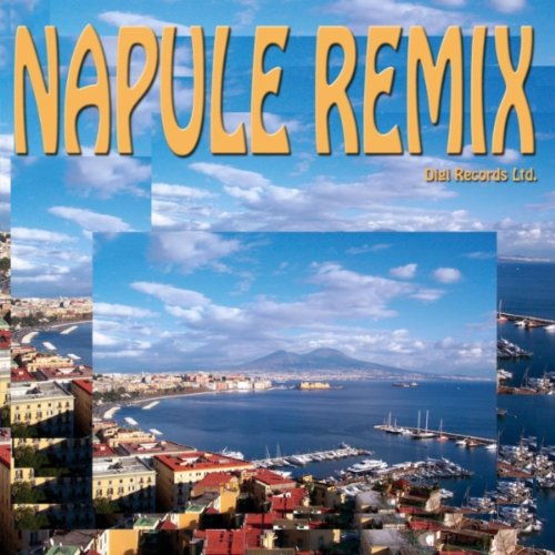 Napule remix club house mix by digi on amazon music for House remixes of classic songs