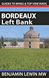 Wines of Bordeaux: Left Bank (Guides to Wines and Top Vineyards)