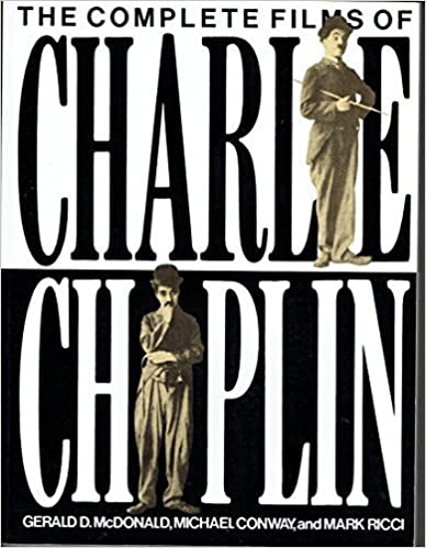 Book The Complete Films of Charlie Chaplin by Gerald McDonald (1988-08-03)