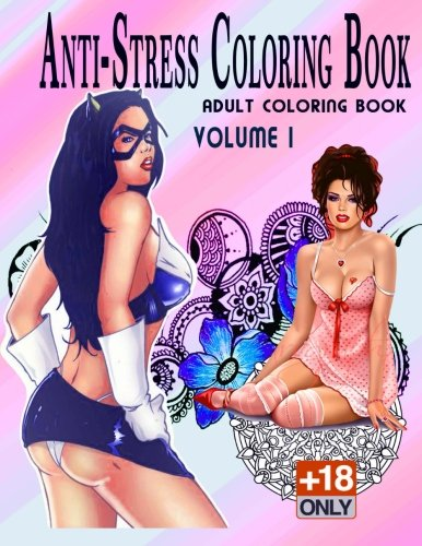 Download Anti-Stress Coloring Book +18: Adult Coloring Book, Vol. 1 pdf epub