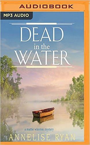 Dead In The Water Mattie Winston Annelise Ryan Jorjeana Marie 9781543614046 Amazon Books