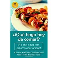 ¿¡Que hago hoy de comer!? (Spanish Edition)