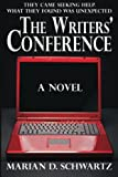 The Writers' Conference, Marian D. Schwartz, 0988607611