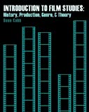 Introduction to Film Studies : History Production and Genre, Cobb, Sean, 1465216022