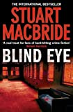 Front cover for the book Blind Eye by Stuart MacBride