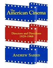 The American Cinema: Directors and Directions 1929-1968