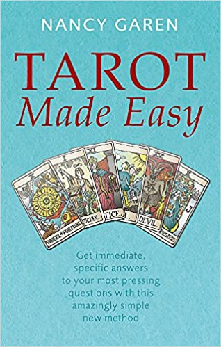 Tarot Made Easy: Get immediate, specific answers to your