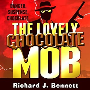 The Lovely Chocolate Mob Hörbuch