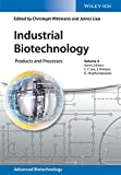 img - for Industrial Biotechnology: Products and Processes (Advanced Biotechnology) book / textbook / text book
