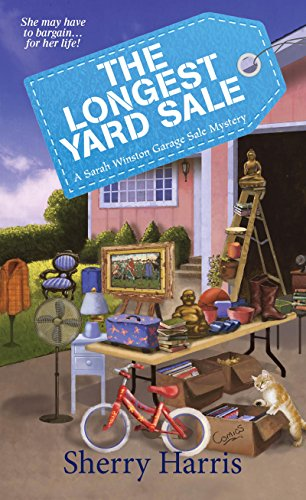 The Longest Yard Sale (A Sarah Winston Garage Sale Mystery Book 2)