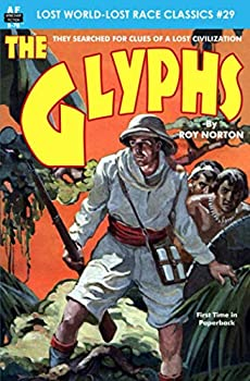 The Glyphs by Roy Norton