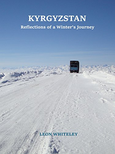Kyrgyzstan: Reflections of a Winter's Journey